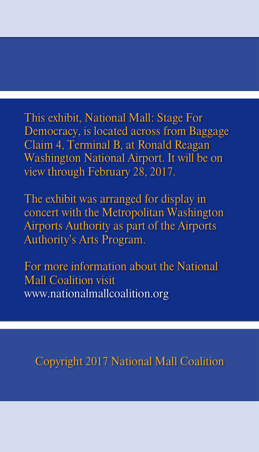 The National Mall: Stage For Democracy Exhibit at Reagan National Airport: More Information